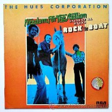 Discos de vinilo: THE HUES CORPORATION ••• FREEDOM FOR THE STATION (LP) . Lote 33058614