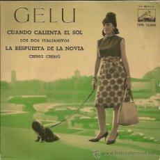 Discos de vinilo: EP-GELU-VSA 13845-CUANDO CALIENTA EL SOL. Lote 33063443