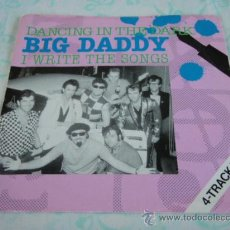 Discos de vinilo: BIG DADDY ( DANCING IN THE DARK - EYE OF THE TIGER - I WRITE THE SONGS - BETTE DAVIS EYES ) USA. Lote 33066261