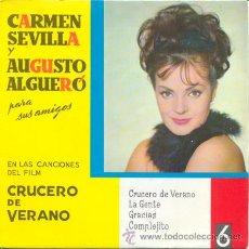 Discos de vinilo: CARMEN SEVILLA Y AUGUSTO ALGUERO - CRUCERO DE VERANO - EP MUY RARO EN ALGUERO DISCOS 1963. Lote 33075086