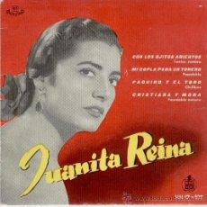 Discos de vinilo: JUANITA REINA - CON LOS OJITOS ABIERTOS - PAQUIRO Y EL TORO - EP 1959 - EX / EX. Lote 33090176
