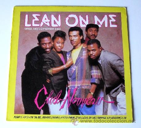 CLUB NOVEAU ••• LEAN ON ME (REMIX) / LEAN ON ME (LP VERS) / PUMP IT UP / REPRISE - (MAXISINGLE 45R) (Música - Discos de Vinilo - Maxi Singles - Funk, Soul y Black Music)