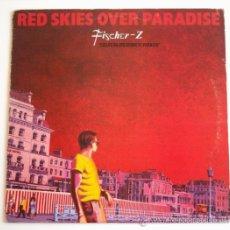 Discos de vinilo: FISCHER-Z - RED SKIES OVER PARADISE (LP). Lote 33103348
