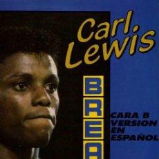 Discos de vinilo: CARL LEWIS ••• BREAK IT UP / QUEBRA LA - (MAXISINGLE 45 RPM) ¡NUEVO!. Lote 33103517