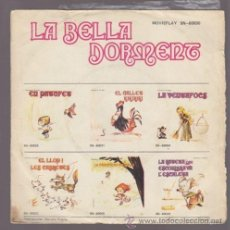Discos de vinilo: LA BELLA DORMENT – SINGLE VINILO ROJO 7' + CUENTO – DISCO CATALA CUENTO INFANTIL MOVIEPLAY. FALTA P. Lote 33105379
