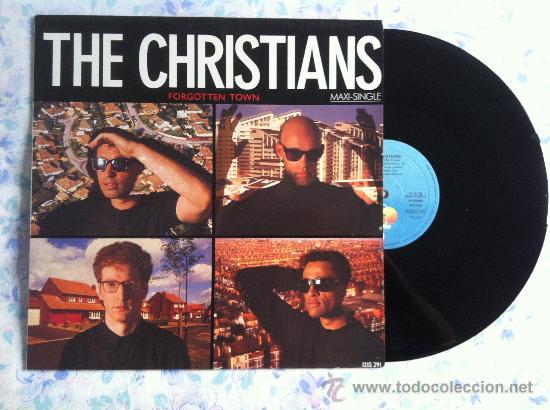 "12"" MAXI-THE CHRISTIANS-FORGOTTEN TOWN (Música - Discos de Vinilo - Singles - Pop - Rock Extranjero de los 80)"