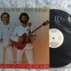Discos de vinilo: LP-TEDDY BAUTISTA-PEPE ROBLES-RADIOCTIVO. Lote 33111670