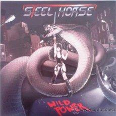 Discos de vinilo: STEEL HORSE - WILD POWER - EDICIÓN EN VINILO LIMITADA A 500 COPIAS. Lote 43196190