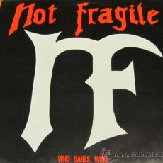 Discos de vinilo: NOT FRAGILE - WHO DARES WINS - LP - METALOTHER 1988 USA - MINT. Lote 33114883