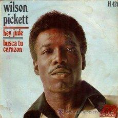Discos de vinilo: WILSON PICKETT ••• HEY JUDE / SEARCH YOUR HEART (SINGLE 45 R). Lote 33127565