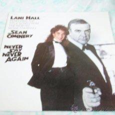 Discos de vinilo: 'SEAN CONNERY' LANI HALL ( NEVER SAY NEVER AGAIN ) MICHEL LEGRAND ( UNE CHANSON D'AMOUR ) 1983. Lote 33134034
