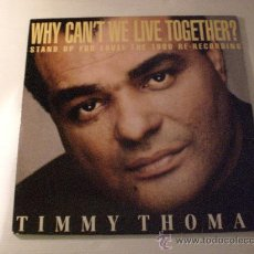 Discos de vinilo: TIMMY THOMAS, WHY CANT WE LIVE TOGETHER, MAXI POLYGRAM GERMANY 1990 SEMINUEVO. Lote 33134932