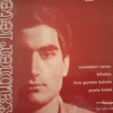Discos de vinilo: XABIER LETE EUSKALERRI NEREA EP 1968 HERRI GOGOA CON LETRAS. Lote 110574290