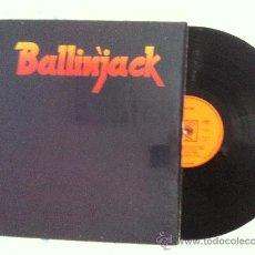 Discos de vinilo: LP-BALLINJACK-BALLINJACK. Lote 33136285