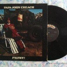 Discos de vinilo: LP-PAPA JOHN CREACH-FILTHY. Lote 33136353
