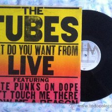 Discos de vinilo: LP DOBLE-THE TUBES-WHAT DO YOU WANT FROM LIVE. Lote 33140383