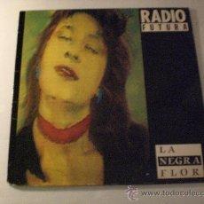 Discos de vinilo: RADIO FUTURA, LA NEGRA FLOR, MAXI , 1987, . Lote 33141977