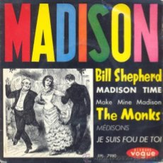 Discos de vinilo: BILL SHEPERD / THE MONKS - MADISON TIME - EP FRANCES DE VINILO RARO . Lote 33179124
