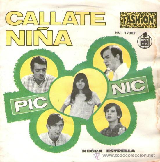 PIC NIC (CON JEANETTE) - SINGLE VINILO 7'' - EDITADO EN FRANCIA - CALLATE NIÑA + NEGRA ESTRELLA (Música - Discos - Singles Vinilo - Grupos Españoles 50 y 60)
