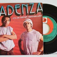 Discos de vinilo: KADENZA LET'S STAY TOGETHER (ZAFIRO SINGLE 1983) ESPAÑA. Lote 33212467