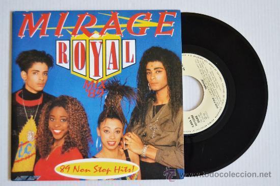 MIRAGE ROYAL MIX'89 (ZAFIRO SINGLE 1989) ESPAÑA (Música - Discos de Vinilo - Singles - Pop - Rock Internacional de los 80)