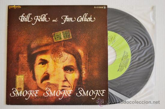 BILL KEITH Y JIM COLLIER SMOKE SMOKE SMOKE (GUIMBARDA SINGLE 1980) ESPAÑA (Música - Discos de Vinilo - Singles - Pop - Rock Internacional de los 80)