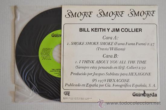 Discos de vinilo: BILL KEITH Y JIM COLLIER Smoke Smoke Smoke (GUIMBARDA Single 1980) ESPAÑA - Foto 2 - 33220757