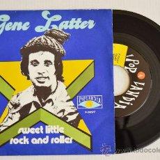 Discos de vinilo: GENE LATTER SWEET LITTLE (POPLANDIA SINGLE 1974) ESPAÑA. Lote 33221702