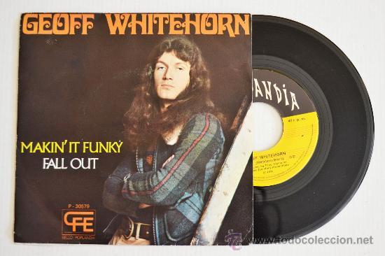 GEOFF WHITEHORN MAKIN'IT FUNKY/FALL OUT (POPLANDIA SINGLE 1974) ESPAÑA (Música - Discos - Singles Vinilo - Pop - Rock - Internacional de los 70)