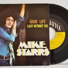 Discos de vinilo: MIKE STARRS GOOF LIFE/LOST WITHOUT YOU (POPLANDIA SINGLE1974) ESPAÑA. Lote 33221939