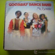 Discos de vinilo: GOOMBAY DANCE BAND / MY BONNIE / ALICE, MY LOVE (SINGLE 82). Lote 33224930