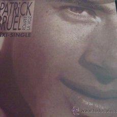 Discos de vinilo: PATRICK BRUEL, ROMPER LA VOZ - MAXI SINGLE. Lote 33229720