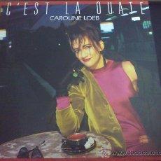Discos de vinilo: CAROLINE LOEB, C'EST LA OUATE - MAXI SINGLE DE VINILO. Lote 33229744