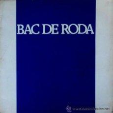 Discos de vinilo: RAFAEL SUBIRACHS - BAC DE RODA - CICLE DE CANÇONS TRADICIONALS - 1977. Lote 33230448