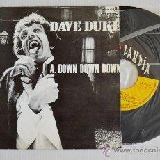 Discos de vinilo: DAVE DUKE-DOWM DOWN DOWN/JUST MY KIND (POPLANDIA SINGLE 1978) ESPAÑA. Lote 33236228