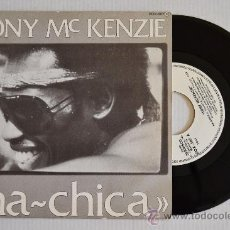 Discos de vinilo: TONY MC KENZIE - HA-CHICA (ZAFIRO SINGLE 1983) ESPAÑA. Lote 33237159