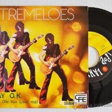 Discos de vinilo: TREMELOES - SAY O.K. (SAY OLE YOU LOVE ME) (POPLANDIA SINGLE 1974) ESPAÑA. Lote 33237362