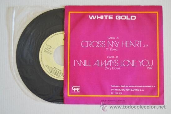 Discos de vinilo: WHITE GOLD - Cross My Heart (CFE Single 1978) ESPAÑA - Foto 2 - 33237415