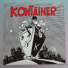 Discos de vinilo: SINGLE DE KONTAINER - NO / EL CONDENADO / IR SOBRE AGUAS / MARINERITO - TRALLA RECORDS 1991 - INSERT. Lote 33237526