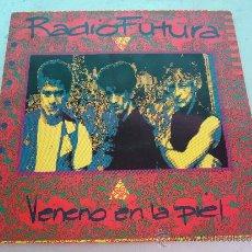 Discos de vinilo: L.P. DE RADIO FUTURA. VENENO EN LA PIEL. ARIOLA 1990. Lote 33239847