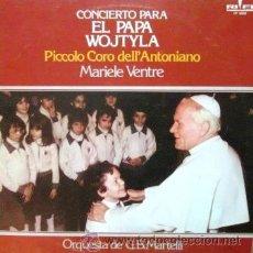 Discos de vinilo: CONCIERTO PARA EL PAPA WOJTYLA - PICCOLO CORO DELL'ANTONIANO - 1979. Lote 33244216