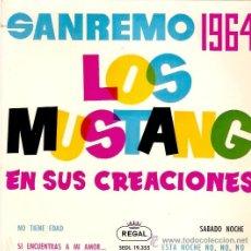 Discos de vinilo: EP LOS MUSTAN SAN REMO 1964-NO TIENE EDAD- SI ENCUENTRAS A MI AMOR-SABADO NOCHE- ESTA NOCHE NO NIO. Lote 33246725