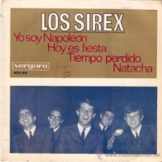 Discos de vinilo: EP LOS SIREX -YO SOY NAPOLEON - HOY ES UNA FIESTA - TIEMPO PERDIDO - NATACHA. Lote 33247524
