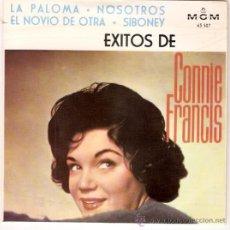 Discos de vinilo: EP CONNIE FRANCIS - LA PALOMA - NOSOTROS - EL NOVIO DE OTRA - SIBONEY. Lote 33251632
