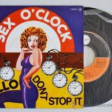 Discos de vinilo: SEX O'CLOCK HELLO/DON'T STOP IT (POPLANDIA SINGLE 1978) ESPAÑA. Lote 33256326