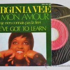 Discos de vinilo: VIRGINIA VEE - O MON AMOUR/WE'VE GOT TO LEARN (ZAFIRO SINGLE 1976) ESPAÑA. Lote 33256472