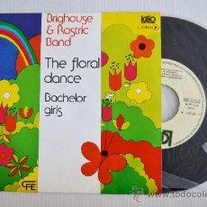 Discos de vinilo: BRIGHOUSE & RASTRIC BAND - THE FLORAL DANCE/BACHELOR GIRLS (CFE SINGLE 1976) ESPAÑA. Lote 33257846