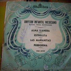 Discos de vinilo: ORFEON INFANTIL MEXICANO / ALMA LLANERA / ESTRELLITA / LAS MAÑANITAS / PEREGRINA (EP ). Lote 33264743