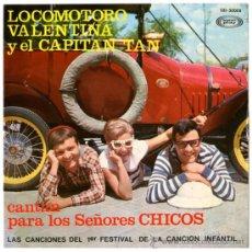 Discos de vinilo: LOCOMOTORO, VALENTINA Y EL CAPITAN TAN - PARA LOS SEÑORES CHICOS - SPAIN 1967 - SONOPLAY SBI-30008. Lote 33260457