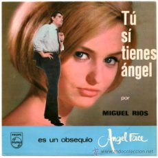 Discos de vinilo: MIGUEL RIOS - TÚ SÍ TIENES ÁNGEL - SG SPAIN 1965 - PHILIPS 20 017 F. Lote 33260518